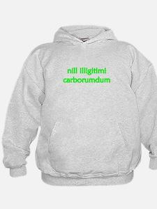 """""""Nill Illigitimi Carborundum"""" Hoodie"""