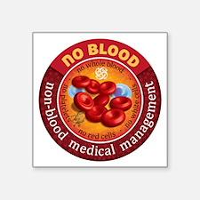 "No Blood Circle Square Sticker 3"" x 3"""