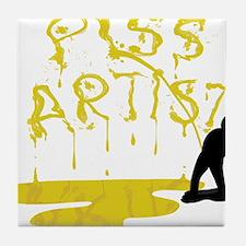 Piss Artist Tile Coaster