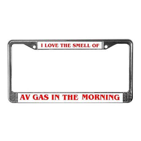 THE SMELL OF AV GAS License Plate Frame