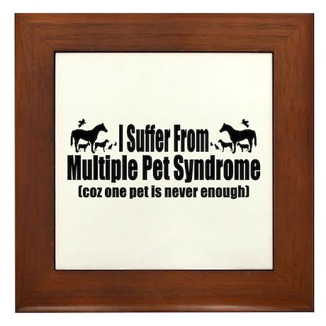 Multiple Pet Syndrome Framed Tile