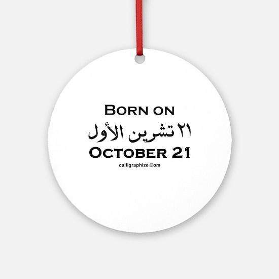 October 21 Birthday Arabic Ornament (Round)