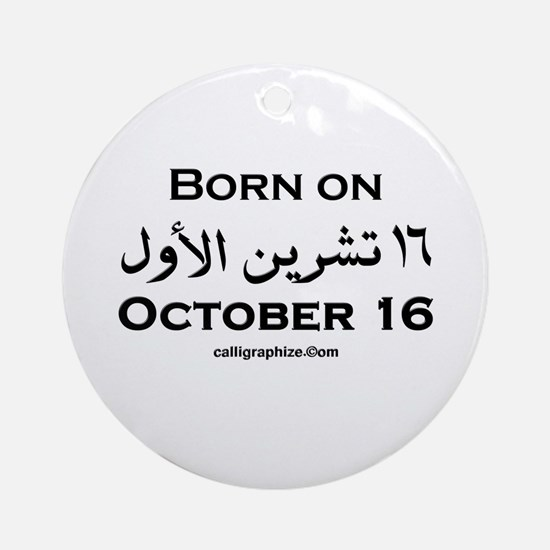 October 16 Birthday Arabic Ornament (Round)