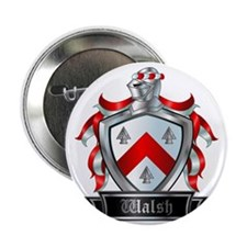 """WALSH COAT OF ARMS 2.25"""" Button"""