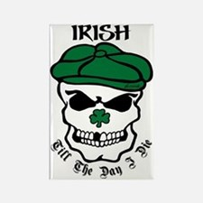 IRISH Till The Day I Die (black/g Rectangle Magnet