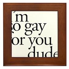 Gay For You Framed Tile