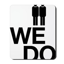 We Do Mousepad