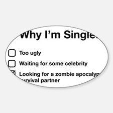 zombie single Sticker (Oval)