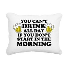 Drink All Day Rectangular Canvas Pillow