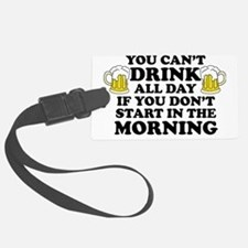 Drink All Day Luggage Tag