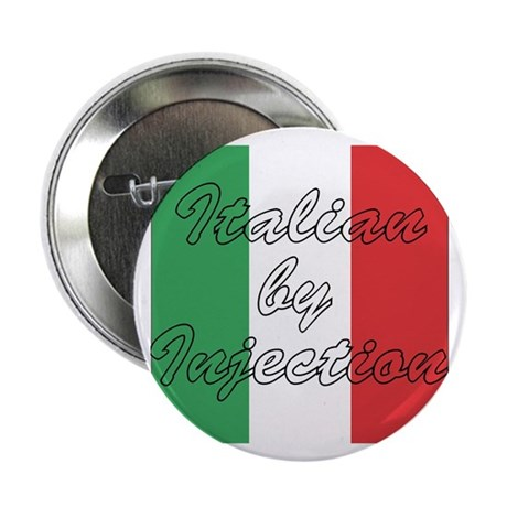 "Italian by Injection 2.25"" Button (100 pack)"