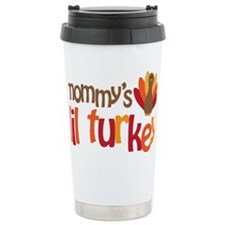 Mommys Lil Turkey Travel Mug