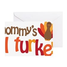 Mommys Lil Turkey Greeting Card