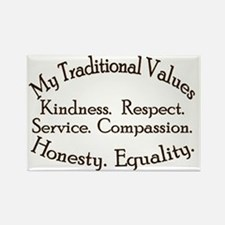 My Traditional Values Old Fashion Rectangle Magnet