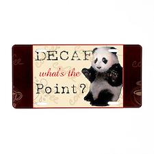 Decaf Panda Mug Aluminum License Plate