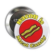 """Retro Bacon is Meat Candy2 2.25"""" Button"""