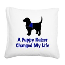 Puppy Raiser Square Canvas Pillow