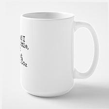 Dr. Cox Quote Mug