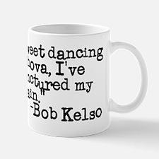 Bob Kelso Scrubs Quote Mug