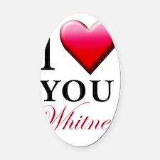 I Love You Whitney copy Oval Car Magnet