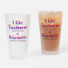 I LIke Rainbows  Unicorns Centered Drinking Glass