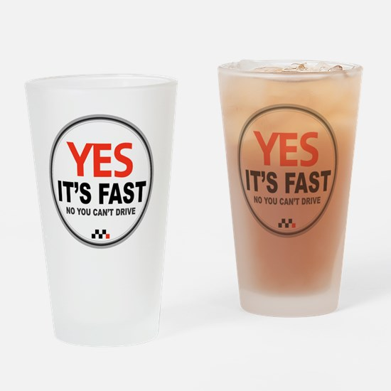 Yes Its Fast Drinking Glass