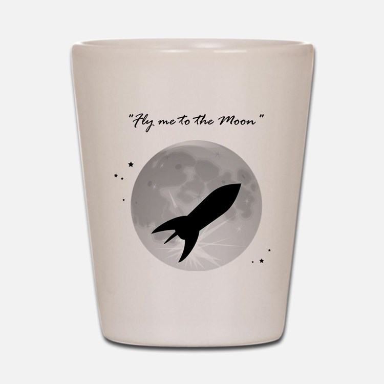 Fly me to the moon 2 Shot Glass
