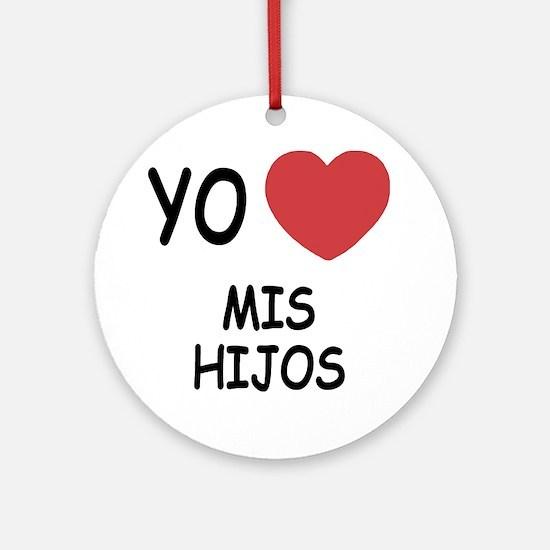 MIS_HIJOS Round Ornament