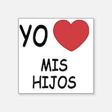 """MIS_HIJOS Square Sticker 3"""" x 3"""""""