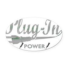 Plug In Power for dark Oval Car Magnet