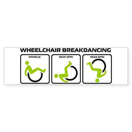 Wheelchair Breakdancing Bumper Sticker
