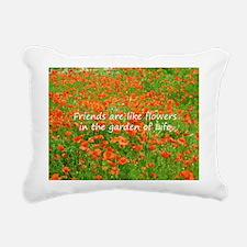 Friends Are Like Flowers Rectangular Canvas Pillow