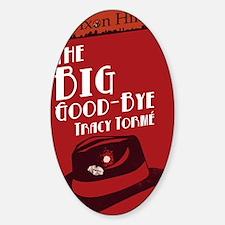 clean big good bye Decal