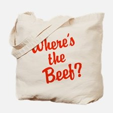 Where's The Beef? Tote Bag