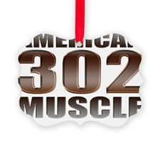 american muscle 302 Ornament