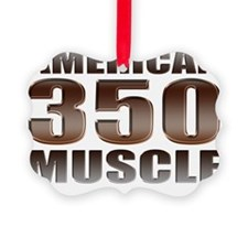 american muscle 350 Ornament