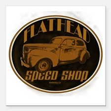 "flathead speed shop Square Car Magnet 3"" x 3"""