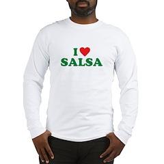 I Love Salsa Long Sleeve T-Shirt
