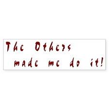 The Others - Bumper Bumper Sticker