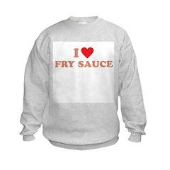 I Love Fry Sauce Sweatshirt