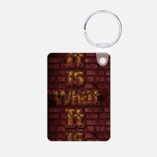 Bricks It is what it is Keychains