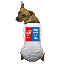 Minds Dog T-Shirt