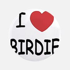"""BIRDIE 3.5"""" Button"""