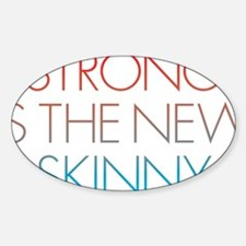 Strong is the new Skinny Blue Decal
