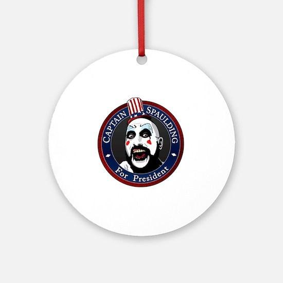 Captain Spaulding for President Round Ornament