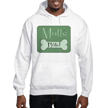 Mixed Breed Dogs Rule Hooded Sweatshirt
