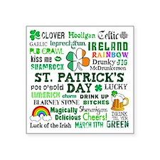 "St Patricks Square Sticker 3"" x 3"""