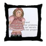 A True Friend... Throw Pillow