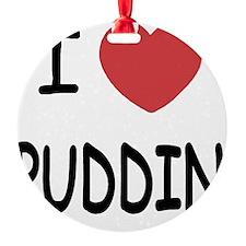 PUDDIN Ornament