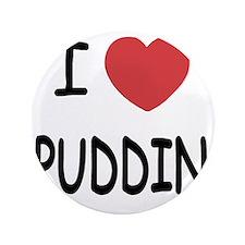 """PUDDIN 3.5"""" Button"""